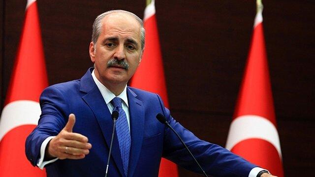 Numan Kurtulmuş: Türkiye'nin pazarlık yapmaya ihtiyacı yok