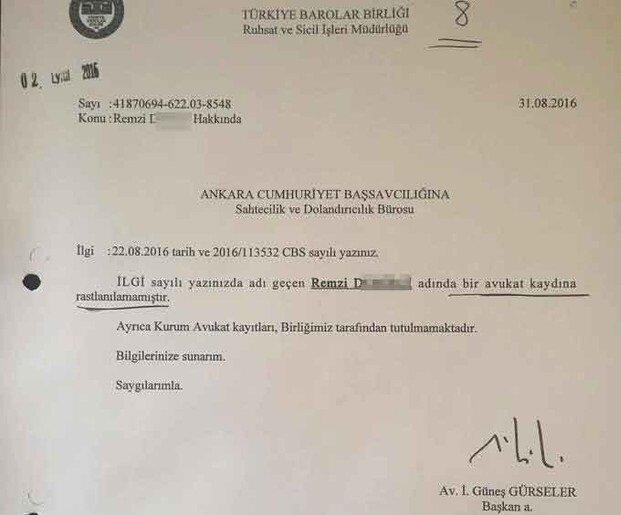 TBB, savcılığa gönderdiği yanıtta, Remzi D.'nin avukat olmadığını bildirdi.
