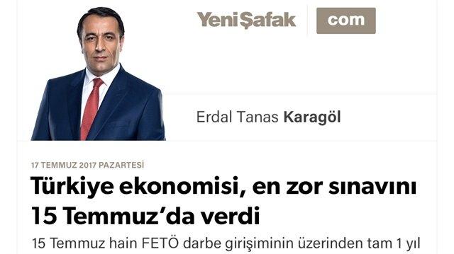 Türkiye ekonomisi, en zor sınavını 15 Temmuz'da verdi