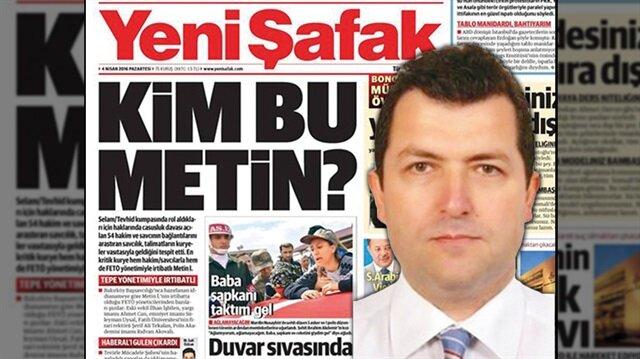 O Metin gözaltına alındı