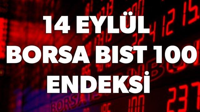 14 Eylül Borsa BIST 100 endeksi