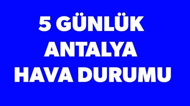 5 günlük Antalya hava durumu haberimizde.