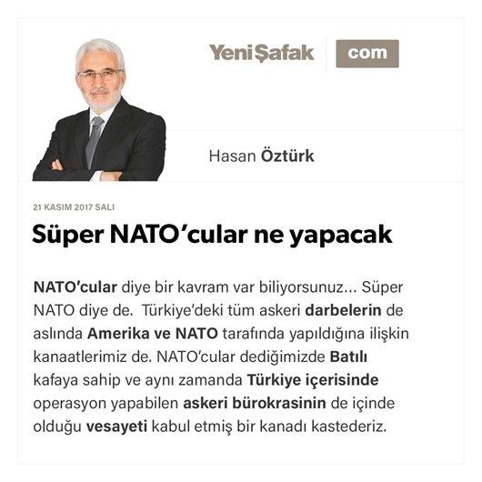 Süper NATO'cular ne yapacak