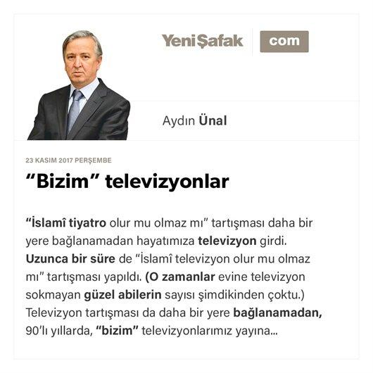 """Bizim"" televizyonlar"