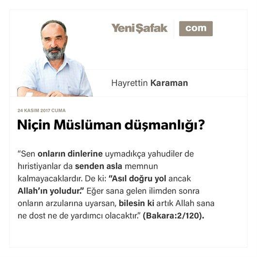 Niçin Müslüman düşmanlığı?