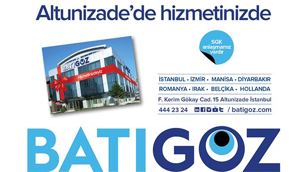 Batıgöz'ün İstanbul'daki ilk şubesi Altunizade'de