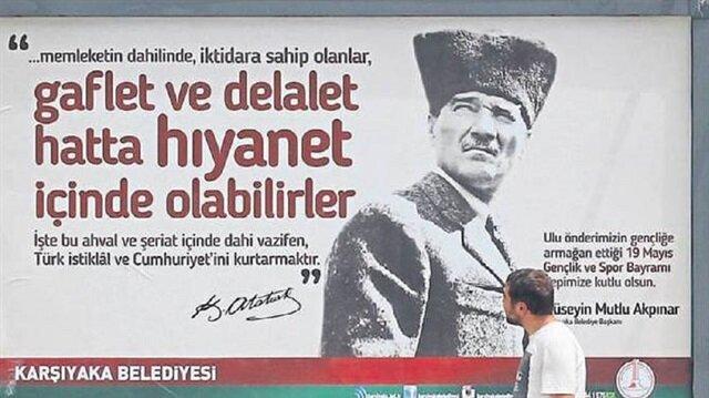 Kemalist geçinen Karşıyaka Belediyesi'nin Gençliğe Hitabe'yi bilmediğinin kanıtı olan afiş.