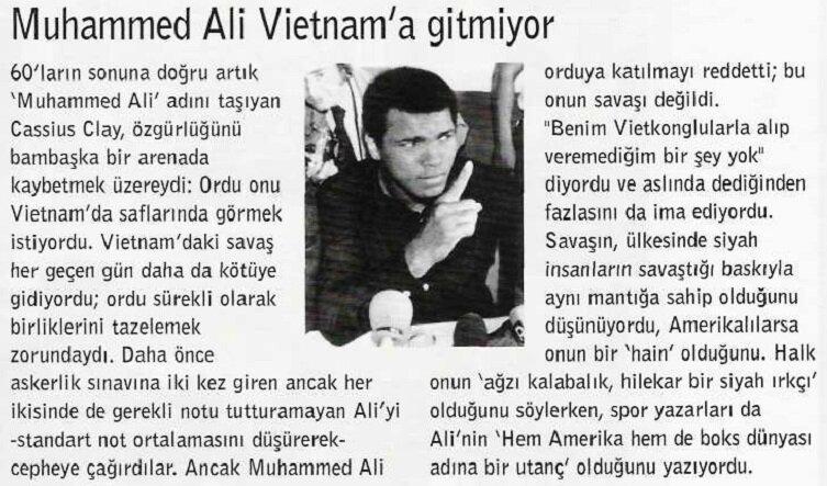 Muhammed Ali,Vietnam Savaşı'na katılmayı reddederek uzun süre 'hain' yakıştırmasına maruz kalmıştı.