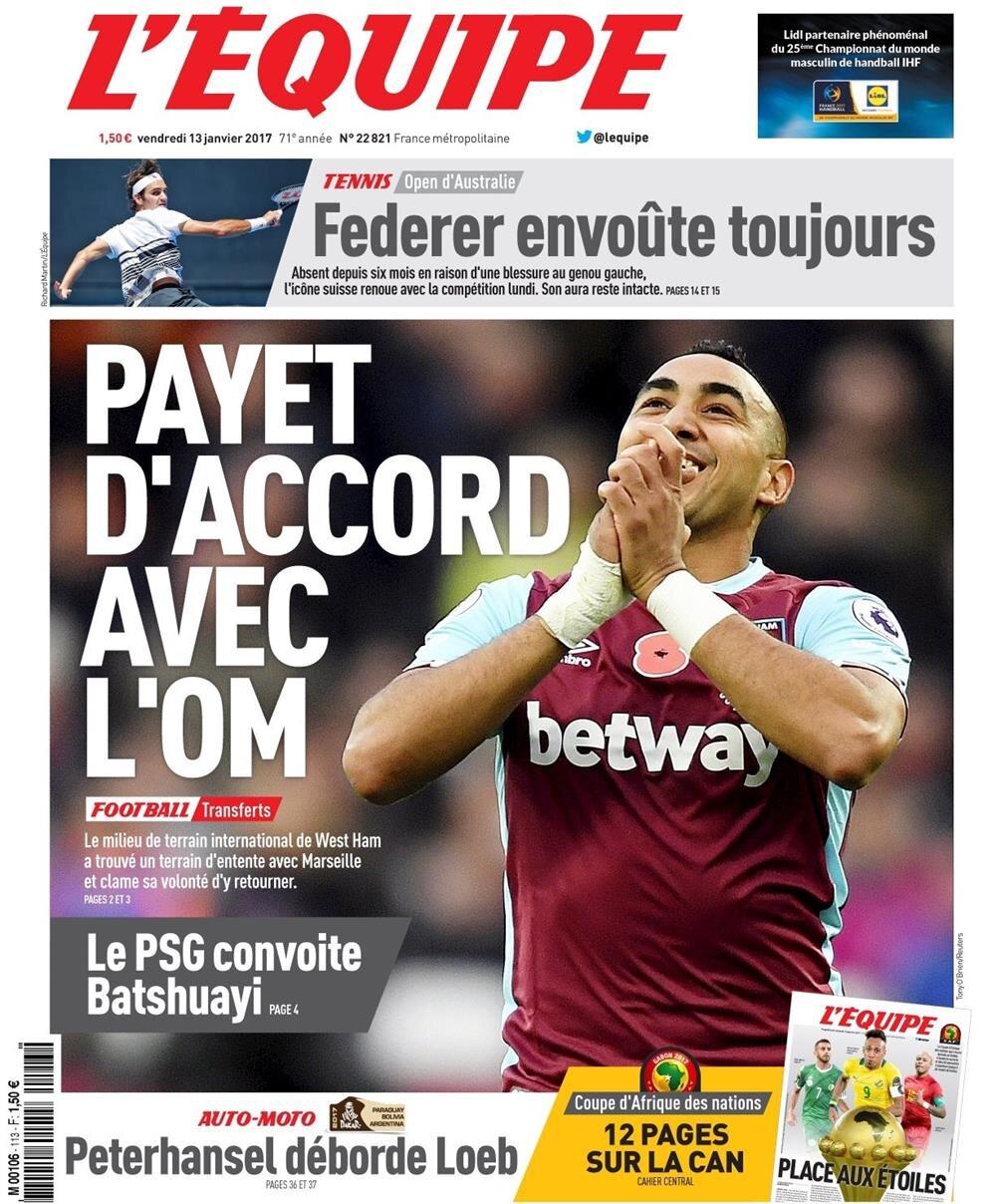 Fransız gazetesi L'Equipe Payet'in Marsilya'ya transferini manşetten duyurdu.