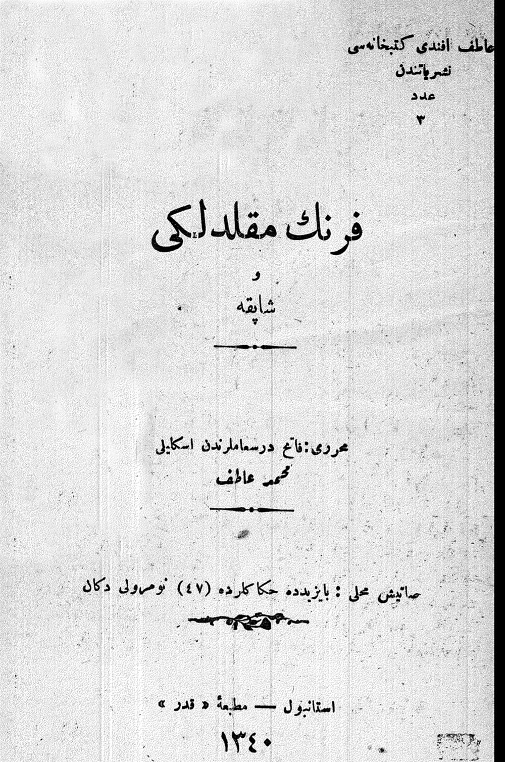 Atıf Hoca'nın idamına gerekçe olarak gösterilen Frenk Mukallidliği ve Şapka risalesinin kapağı.