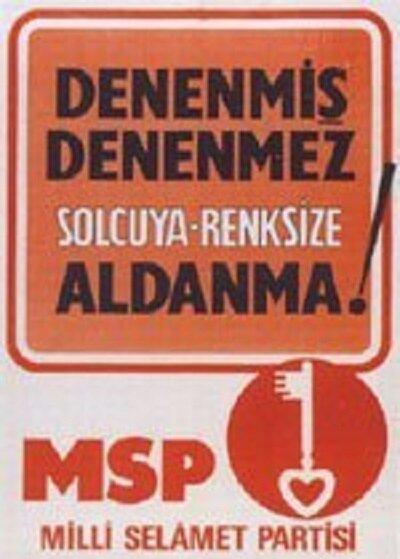 MSP'nin 19732 seçimlerinde kullandığı afiş.