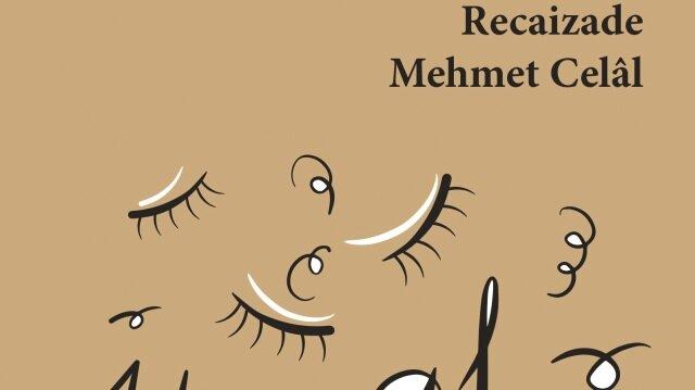 İlk roman ağabey Recaizade'den