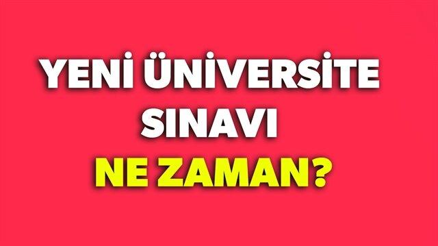 Bugün yeni üniversite sınav siteminin açıklanmasıyla yeni üniversite giriş sınavı ne zaman? sorusunun yanıtı merak ediliyor.