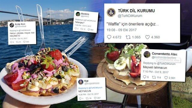 Waffle'ın Türkçe karşılığı Türk Dil Kurumu'nun resmi Twitter hesabından sorulmadı.