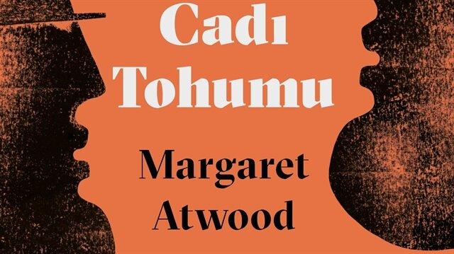 """Margaret Atwood'un """"Cadı Tohumu"""" adlı kitabı yayınlandı."""