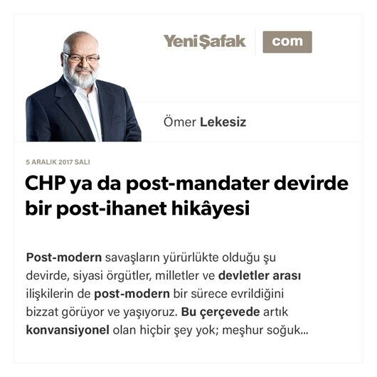 CHP ya da post-mandater devirde bir post-ihanet hikâyesi