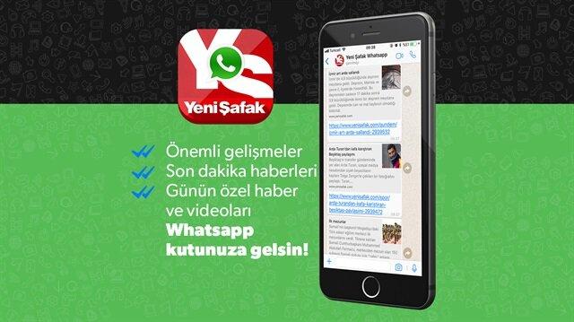 Yeni Şafak WhatsApp hattına ücretsiz abone olabilirsiniz.