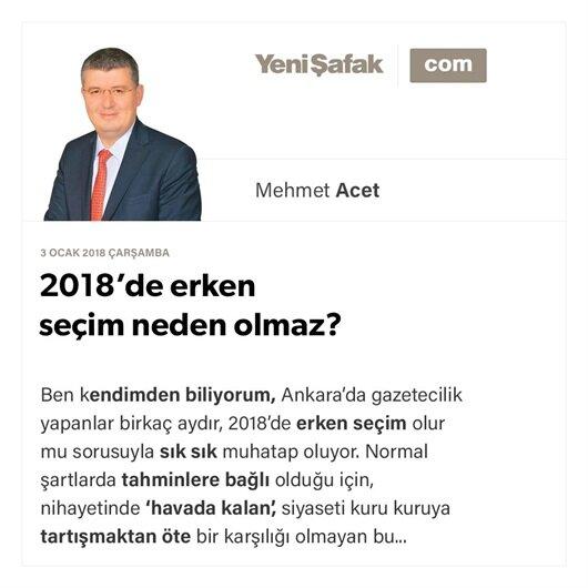 2018'de erken seçim neden olmaz?