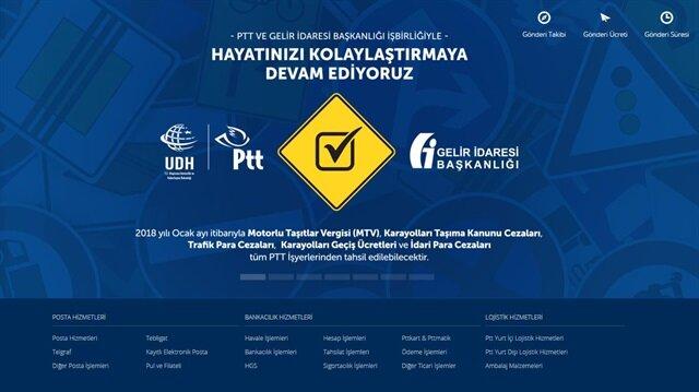 Geliştirilen yeni bir yazılımla MTV ile Karayolu Taşıma Kanunu kapsamındaki cezalar da PTT'ye ödenebilecek.