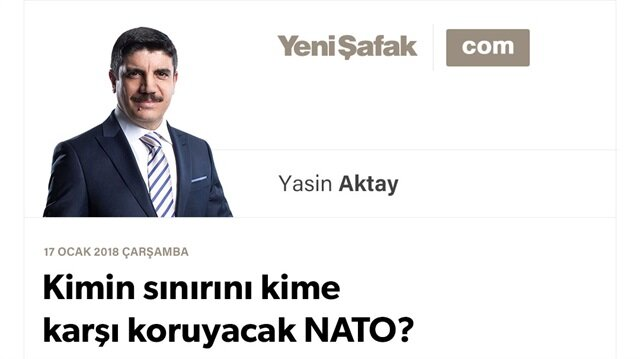 Kimin sınırını kime karşı koruyacak NATO?