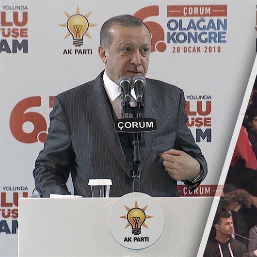 'Reis bizi Afrin'e götür' sloganlarına Erdoğan böyle yanıt verdi!