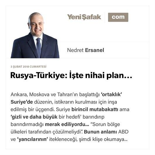 Rusya-Türkiye: İşte nihai plan...