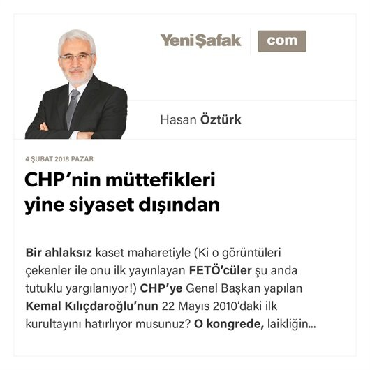 CHP'nin müttefikleri yine siyaset dışından