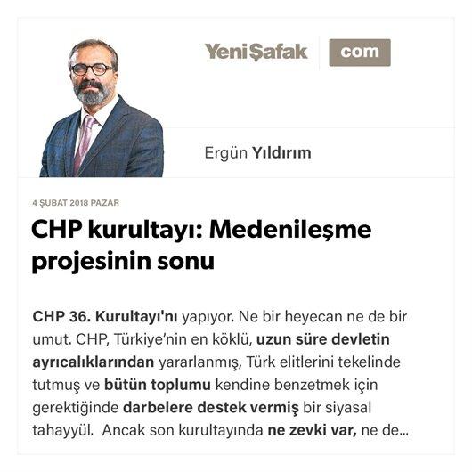 CHP kurultayı: Medenileşme projesinin sonu
