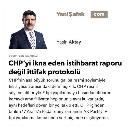 CHP'yi ikna eden istihbarat raporu değil ittifak protokolü