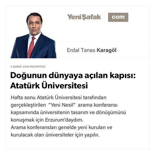 Doğunun dünyaya açılan kapısı: Atatürk Üniversitesi