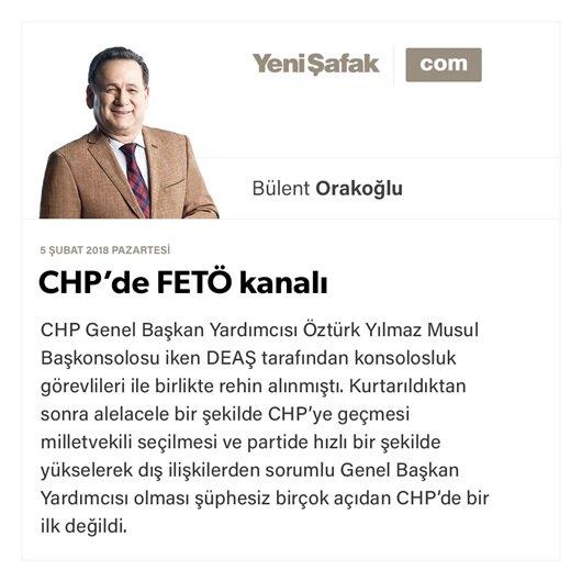 CHP'de FETÖ kanalı