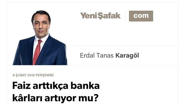 Faiz arttıkça banka kârları artıyor mu?