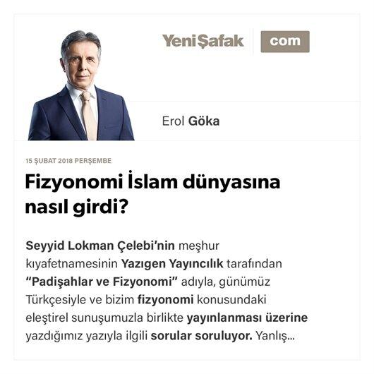 Fizyonomi İslam dünyasına nasıl girdi?