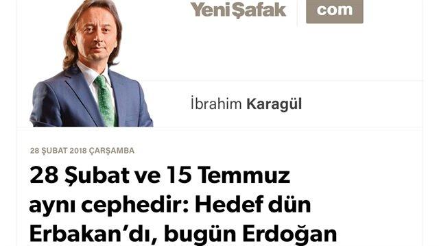 28 Şubat ve 15 Temmuz aynı cephedir: Hedef dün Erbakan'dı, bugün Erdoğan
