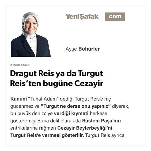 Dragut Reis ya da Turgut Reis'ten bugüne Cezayir