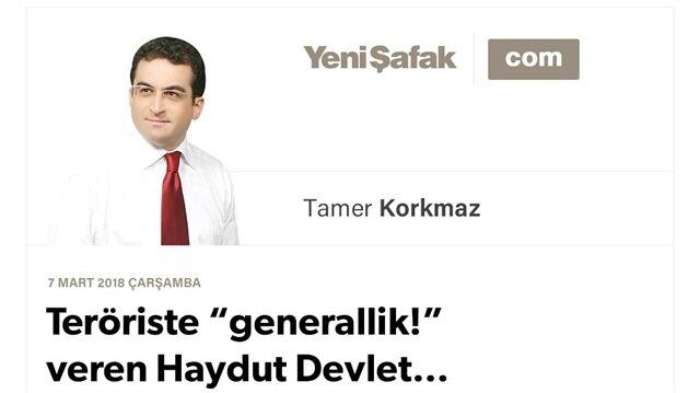 "Teröriste ""generallik!"" veren Haydut Devlet…"
