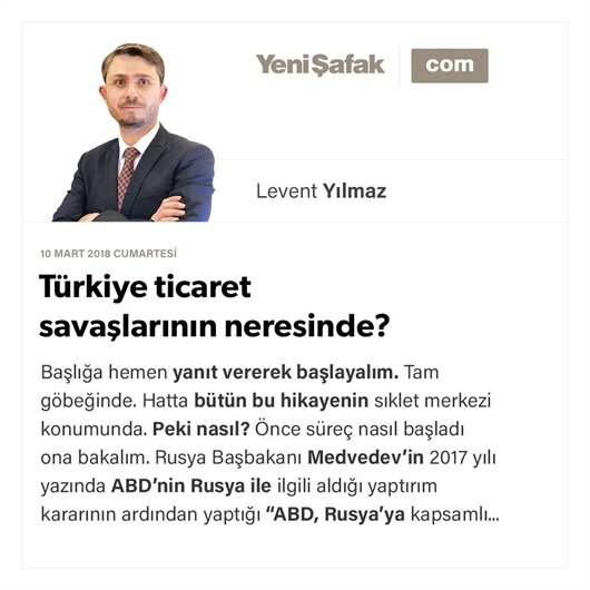 Türkiye ticaret savaşlarının neresinde?