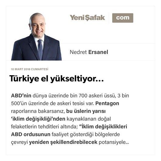 Türkiye el yükseltiyor...