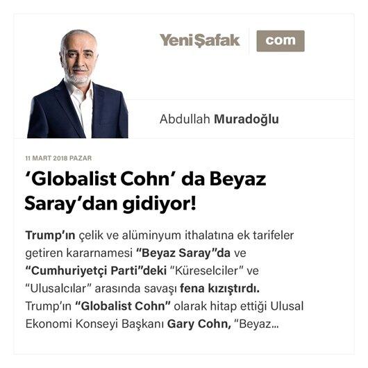 'Globalist Cohn' da Beyaz Saray'dan gidiyor!