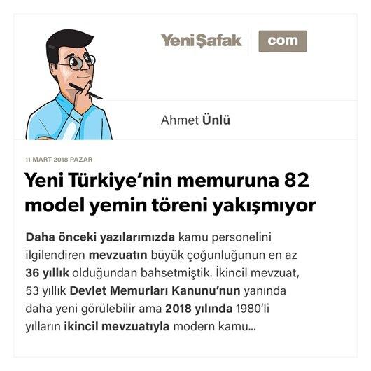 Yeni Türkiye'nin memuruna 82 model yemin töreni yakışmıyor
