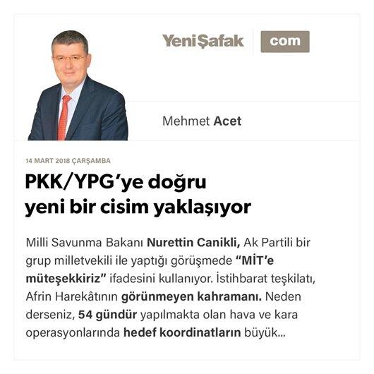 PKK/YPG'ye doğru yeni bir cisim yaklaşıyor