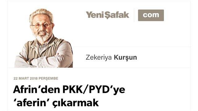 Afrin'den PKK/PYD'ye 'aferin' çıkarmak nasıl bir ruh halidir?