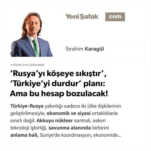 'Rusya'yı köşeye sıkıştır', 'Türkiye'yi durdur' planı: Ama bu hesap bozulacak!