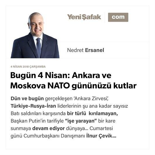 Bugün 4 Nisan: Ankara ve Moskova NATO gününüzü kutlar
