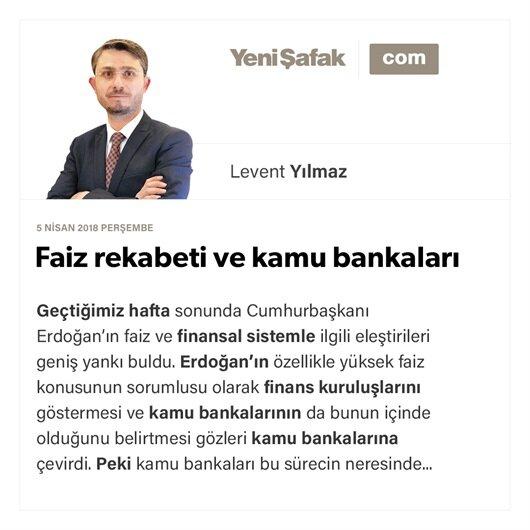 Faiz rekabeti ve kamu bankaları