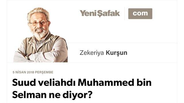 Suud veliahdı Muhammed bin Selman ne diyor?