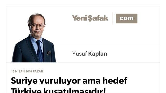 Suriye vuruluyor ama hedef Türkiye kuşatılmasıdır!