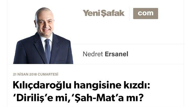 Kılıçdaroğlu hangisine kızdı: 'Diriliş'e mi, 'Şah-Mat'a mı?