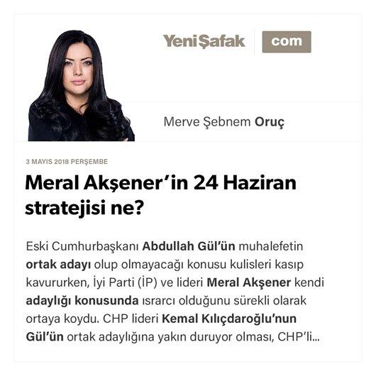 Meral Akşener'in 24 Haziran stratejisi ne?
