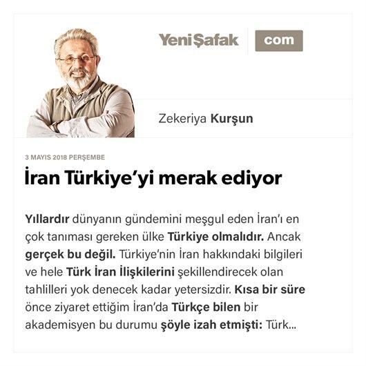 İran Türkiye'yi merak ediyor